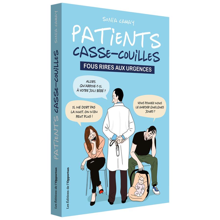 """""""Patients casse-couilles"""" : le livre qui rassemble les perles entendues aux urgences"""