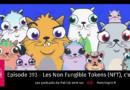 RDV Tech 393 : Les Non Fungible Tokens (NFT), c'est quoi ?